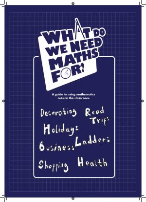 What do we need maths for booklet