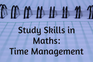 Study Skills in Mathematics – Time Management