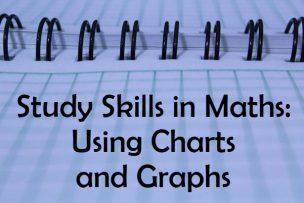 Study Skills in Mathematics – Using Charts and Graphs